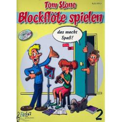 Stone, Tom: Blockflöte spielen das ist toll Band 2 (+CD) : für Sopranblockflöte (deutsche und barocke Griffweise)