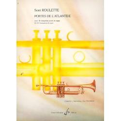 Roulette, Soni: Portes de l'Atlantide : pour 4 trompettes et orgue partition et parties