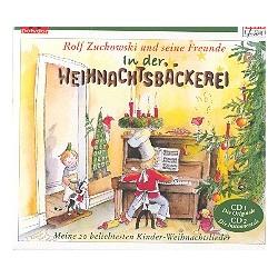 Zuckowski, Rolf: In der Weihnachtsbäckerei : 2 CD's (Gesamtaufnahmen und Playbacks)