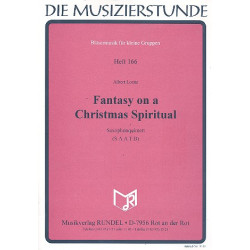 Loritz, Albert: Fantasy on a Christmas Spiritual : for 5 saxophones (SAATB) score and parts