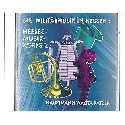Die Militärmusik in Hessen Heeresmusikkorps 2 : CD