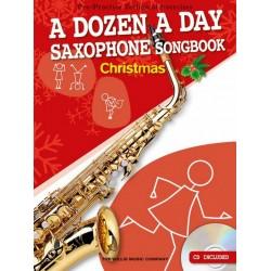 A Dozen A Day Songbook - Christmas (+CD) : for alto saxophone