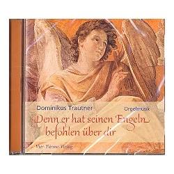 Denn er hat seinen Engeln befohlen über dir : CD