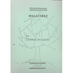 DeLancey, Charles: Malletree : for marimba (vibraphone/mallet instrument) with 2 mallets