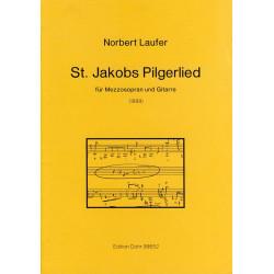 Laufer, Norbert: St. Jakobs Pilgerlied : für Mezzosopran und Gitarre Partitur