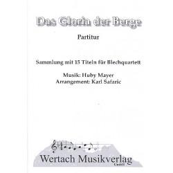 Mayer, Huby: Das Gloria der Berge : für 4 Blechbläser Partitur und Stimmen