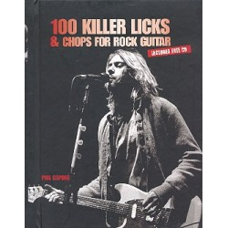 Capone, Phil: 100 Killer Licks and Chops for Rock Guitar (+CD) : for guitar/tab