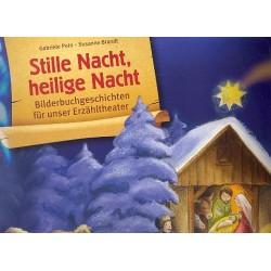 Brandt, Susanne: Stille Nacht heilige Nacht : Bildkarten-Set für Kamishibai