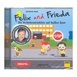 Horn, Reinhard: Felix und Frieda - die Verkehrsdetektive auf heißer Spur : Hörspiel-CD