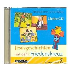 Horn, Reinhard: Jesusgeschichten mit dem Friedenskreuz : CD
