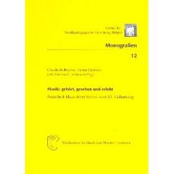 Musik - Gehört, gesehen und erlebt Festschrift für Klaus-Ernst Behne zum 65. Geburtstag