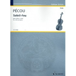 Pécou, Thierry: Soleil-feu pour violon et piano