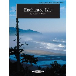 Miller, Beatrice A.: Enchanted Isle : for 2 pianos 8 hands 2 playing scores, archive copy