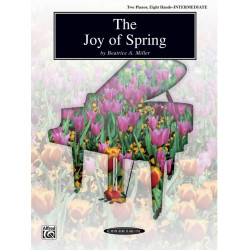 Miller, Beatrice A.: The Joy of Spring : for 2 pianos 8 hands 2 playaing scores, archive copy