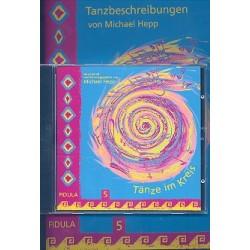 Hepp, Michael: Tänze im Kreis Band 5 (+CD) : Tanzbeschreibungen