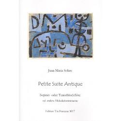 Solare, Juan María: Petite suite antique : für Sopranblockflöte (Tenorblockflöte/Melodieinstrument)