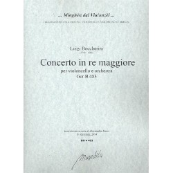 Boccherini, Luigi: Concerto in re maggiore GerB483 : für Violoncello und Orchester Partitur und Stimmen (Streicher 3-3-2-2-2)