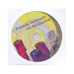 CD zu Fr├Âhliche Weihnacht mit der Querfl├Âte