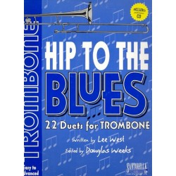 West, Lee: Hip to the Blues (+CD) : for 2 trombones score