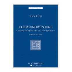 Dun, Tan: Elegy - Snow in June : for violoncello and 4 percussionists score and parts