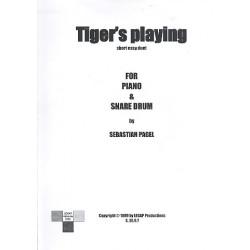 Pagel, Sebastian: Tiger's Playing : for piano and snare drum score