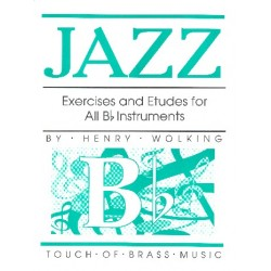 Wolking, Henry: Jazz Exercises and Etudes : for all Bb - Instrumentruments
