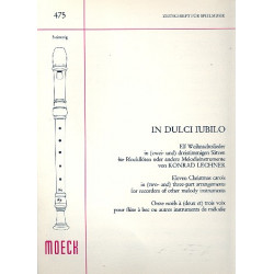 Lechner, Konrad: In dulci jubilo : 11 Weihnachtslieder in 2-3stimmigen S├ñtzen f├╝r Blockfl├Âten oder andere Instrumente,
