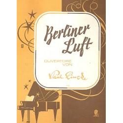 Lincke, Paul: Berliner Luft: Ouvertüre für Klavier