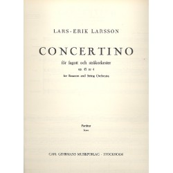 Larsson, Lars-Erik: Concertino op.45,4 : for bassoon and string orchestra score