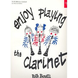 Bonetti, Ruth: Enjoy playing the clarinet : Oxford tutors for clarinet