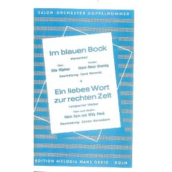 Henning, Horst Heinz: Im blauen Bock und Ein liebes Wort zur rechten Zeit : für Salonorchester