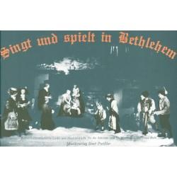 Biebl, Franz: Singt und spielt in Bethlehem Alpenlaendische Lieder und Musizierstücke für die Weihnachtszeit