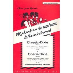 Opern-Dixie und Classic-Dixie : 2 Medleys f├╝r Dixieland-Combo