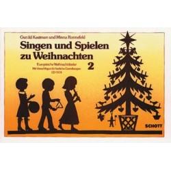 Singen und spielen zu Weihnachten Band 2 : Europ├ñische Weihnachtslieder f├╝r 2 Blockfl├Âten und Orff-Instrumente
