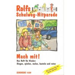 Zuckowski, Rolf: Rolfs neue Schulweg-Hitparade : Mach mit, das Heft für Kinder Singen, Spielen, Malen, Basteln