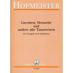 Gavotten, Menuette und andere alte Tanzweisen : für Trompete und Klavier