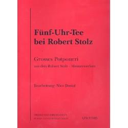 Stolz, Robert: Fünf-Uhr-Tee bei Robert Stolz : Großes Potpourri aus Robert Stolz's Meisterwerken