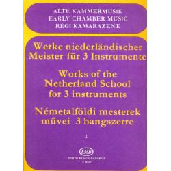 Werke niederländischer Meister Band 1 : für 3 Instrumente Partitur und 2 Stimmen