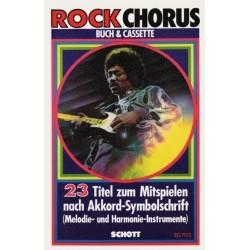 Rock Chorus (+MC) : 23 Titel zum Mitspielen nach Akkord-Symbolschrift