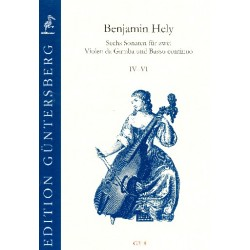 Hely, Benjamin: 6 Sonaten Band 2 (Nr.4-6) : für 3 Violen da gamba (2 Violen da gamba und Bc) Partitur und Stimmen (Bc