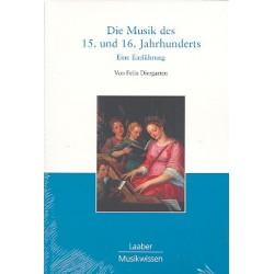 Diergarten, Felix: Die Musik des 15. und 16. Jahrhunderts : eine Einführung