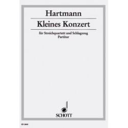 Hartmann, Karl Amadeus: Kleines Konzert : f├╝r Streichquartett und Schlagzeug Partitur