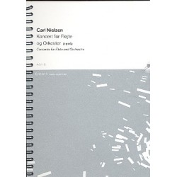 Nielsen, Carl: Concerto : for flute and orchestra study score