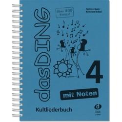 Das Ding mit Noten Band 4 : Kultliederbuch mit Noten songbook Melodie/Texte/Akkorde