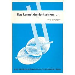Berbuer, Karl: Das kannst du nicht ahnen: Einzelausgabe Gesang und Klavier