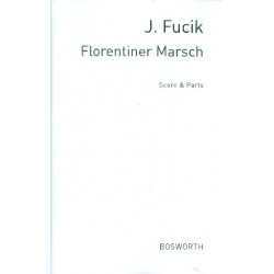 Fucik, Julius: Florentiner Marsch : für Blasorchester Partitur und Stimmen