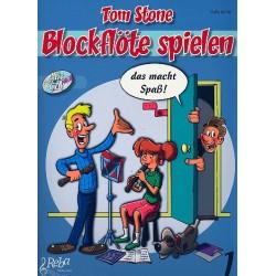 Stone, Tom: Blockflöte spielen das macht Spaß 1 (+CD) : für Sopranblockflöte (deutsche und barocke Griffweise)
