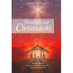 Mücksch, Andreas: Musicals zur Christnacht : für Soli, 1-3-stimmigen Chor und Instrumente Partitur