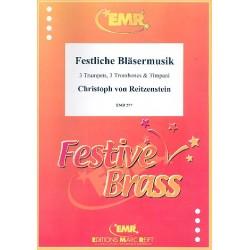 Reitzenstein, Christoph von: Festliche Bläsermusik : für 3 Trompeten, 3 Posaunen und Pauken Partitur und Stimmen