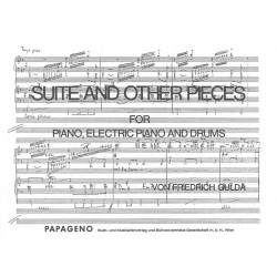 Gulda, Friedrich: Suite and other Pieces : for piano, electric piano and drums score and parts